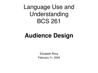 Language Use and Understanding BCS 261