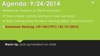 Agenda:  9/24/2014 *