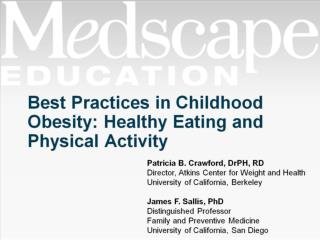 Best Practices in Childhood Obesity: Healthy Eating and Physical Activity