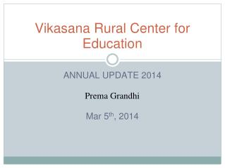 Vikasana Rural Center for Education