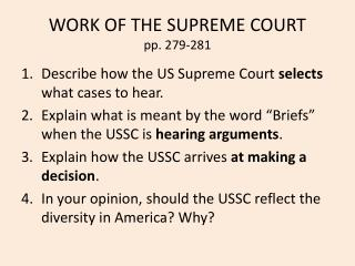WORK OF THE SUPREME COURT pp. 279-281