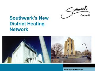 Southwark's New District Heating Network