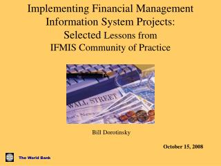Implementing Financial Management Information System Projects: Selected Lessons from  IFMIS Community of Practice