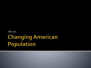 Changing American Population
