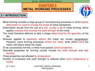CHAPTER  5 METAL WORKING  PROCESSES