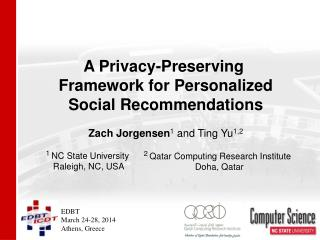A Privacy-Preserving  Framework for Personalized Social Recommendations