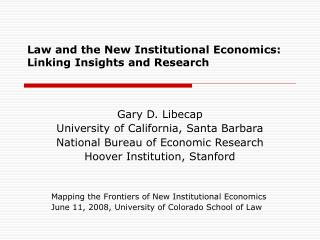 Law and the New Institutional Economics: Linking Insights and Research