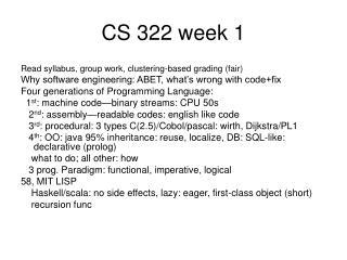 CS 322 week 1