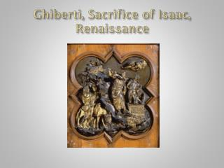Ghiberti, Sacrifice of Isaac, Renaissance