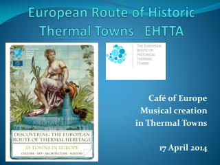 European  Route of  Historic  Thermal  Towns    EHTTA