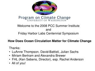 Welcome to the 2008 PCC Summer Institute and  Friday Harbor Labs Centennial Symposium