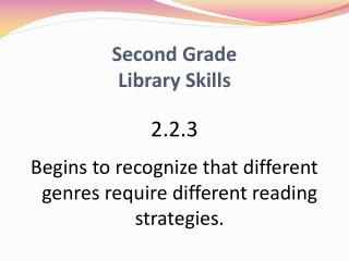 Second Grade Library Skills