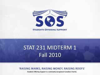 STAT 231 MIDTERM 1 Fall 2010