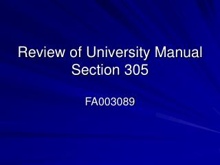 Review of University Manual Section 305