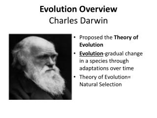 Evolution Overview Charles Darwin