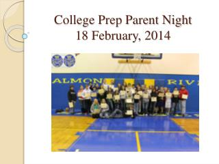 College Prep Parent Night 18 February, 2014