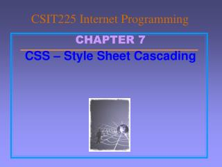 CSIT225 Internet Programming