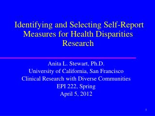 Identifying and Selecting Self-Report Measures for Health Disparities Research