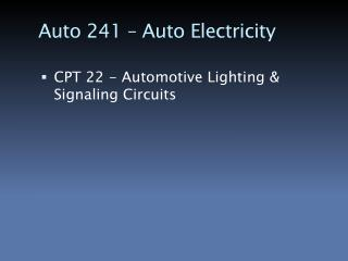 Auto 241 – Auto Electricity