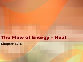 The Flow of Energy – Heat