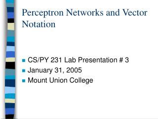 Perceptron Networks and Vector Notation