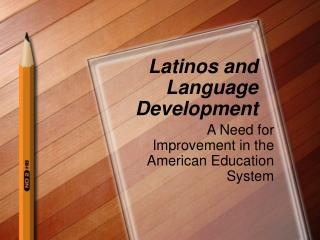 Latinos and Language Development