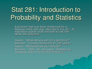 Stat 281: Introduction to Probability and Statistics