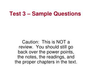 Test 3   Sample Questions