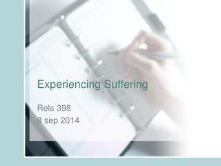 Experiencing Suffering