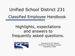Unified School District 231  Classified Employee Handbook