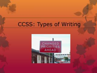 CCSS: Types of Writing