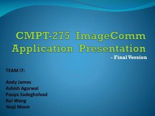 CMPT-275  ImageComm Application  Presentation