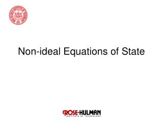 Non-ideal Equations of State