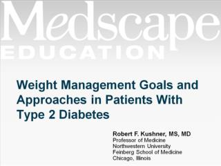 Weight Management Goals and Approaches in Patients With Type 2 Diabetes