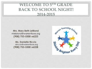 Welcome  to  5 th  Grade  Back  to School Night ! 2014-2015
