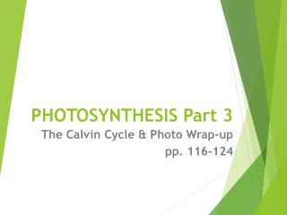PHOTOSYNTHESIS Part 3