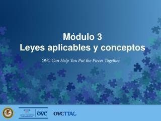 Módulo  3 Leyes aplicables  y  conceptos