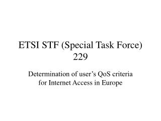 ETSI STF (Special Task Force) 229