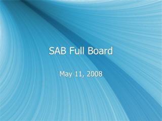 SAB Full Board