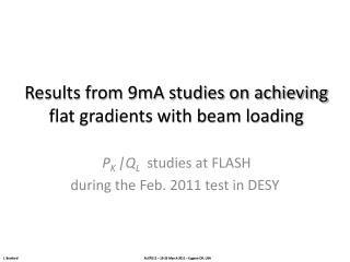 Results from 9mA studies on achieving flat gradients with beam  loading