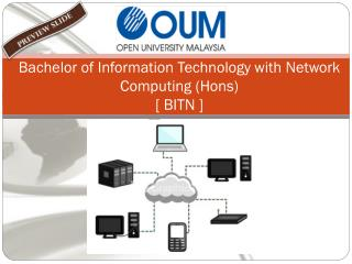 Bachelor of Information Technology with Network Computing (Hons)  [ BITN ]