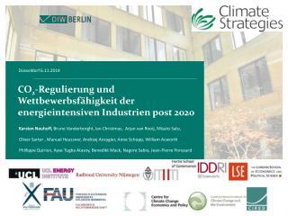 CO 2 -Regulierung und Wettbewerbsfähigkeit der energieintensiven Industrien post 2020