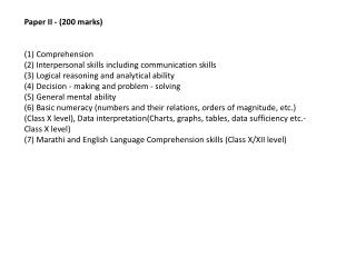 Paper II - (200 marks) (1) Comprehension (2) Interpersonal skills including communication skills