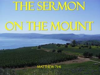 The Sermon on the Mount Matthew 7:1-6