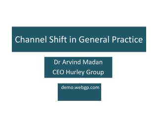 Channel Shift in General Practice