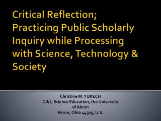 Christine M. YUKECH C & I, Science Education, the University of Akron Akron, Ohio 44325, U.S.