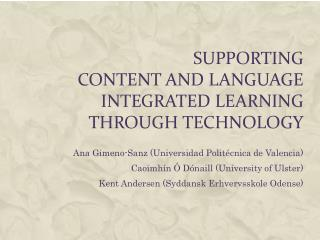Supporting Content  and Language Integrated  Learning through  Technology