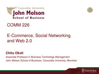 COMM 226 E-Commerce, Social Networking  and  Web 2.0