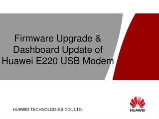 Firmware Upgrade & Dashboard Update of Huawei E220 USB Modem