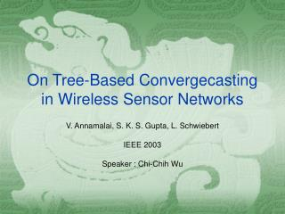 On Tree-Based Convergecasting in Wireless Sensor Networks